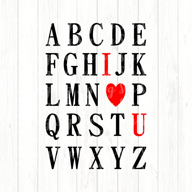 Abc I Love You Svg I Love You Svg Love Svg Valentines Love Svg Valentine Tshirt Heart Svg Hearts Valentine Cricut Designs Silhouette Design Svg For Cricut