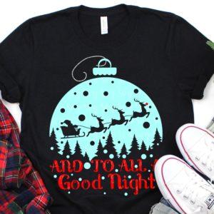 And-to-all-a-good-night-svg-snow-globe-svg-merry-christmas-svg-santa-sleigh-svg-rudolph-svg-christmas-svgs-holiday-svg-svg-for-cricut-5e221c00