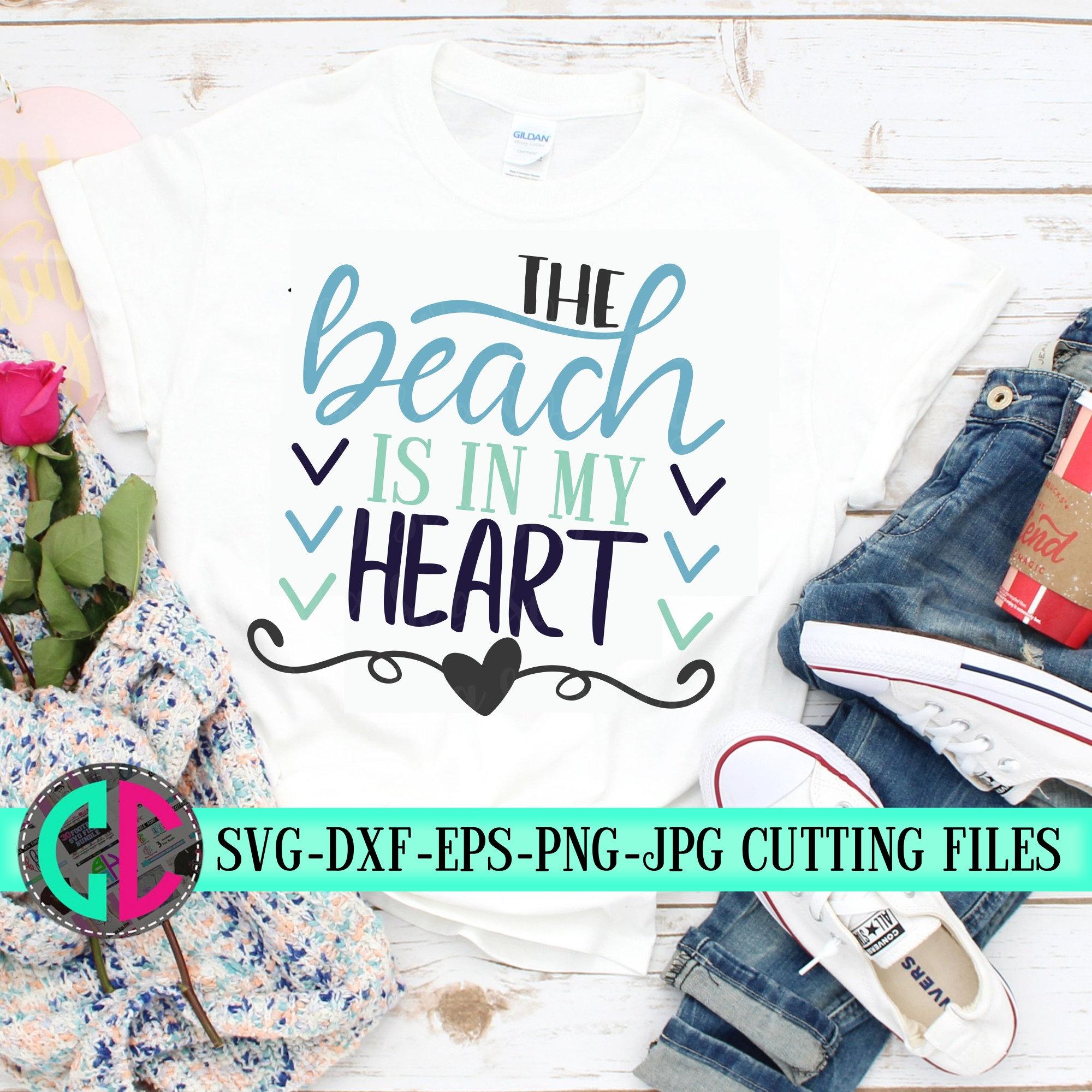 Beach Is In My Heart Svg Summer Svg Summer Quotes Svg Svg Beach Shirts Tshirt Svg Summertime Svg Cricut Designs Silhouette Designs Svg For Cricut