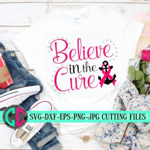 Believe-in-the-cure-breast-cancer-awareness-svgbreast-cancer-svgtshirt-svgcancer-survivor-svgcricut-designssilhouette-designs-5e220513