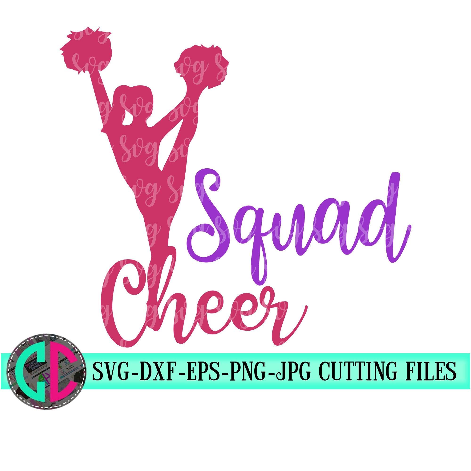 Cheerleader Squad Svg Cheerleader Svg Cheer Svg Football Svg Cheerleading Svg Cheerleader Cut File Cheer Mom Svg Cheer Svg For Cricut Svg For Cricut