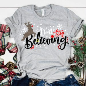 Dont-stop-believing-svgbelieving-svgsanta-svgchristmas-svgsholiday-svgchristmas-shirtschristmas-svgcricut-designssilhouette-design-5e221191