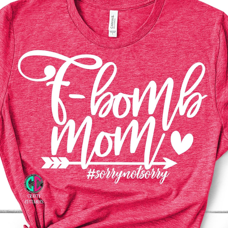 F-Bomb Mom Svg Funny Mom Svg Files For Cricut Mama Svg Mom Svg Grandma Svg Nana SVG Layered Cut Files for Cricut-04