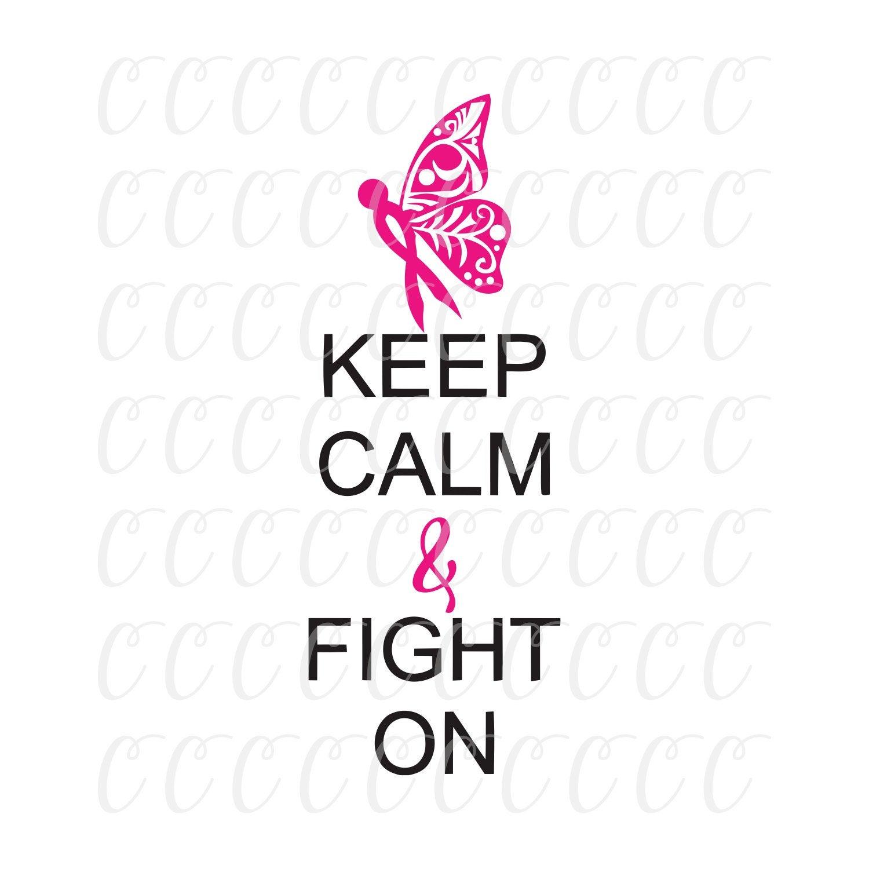 Keep Calm Breast Cancer Svg Breast Cancer Svg Cancer Survivor Svg