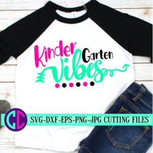 Kindergarten-vibes-svg-first-day-of-school-svgschool-svgvibes-svgteacher-svgsvg-for-cricut-kindergarten-svgback-to-school-svg-5e21b5d9