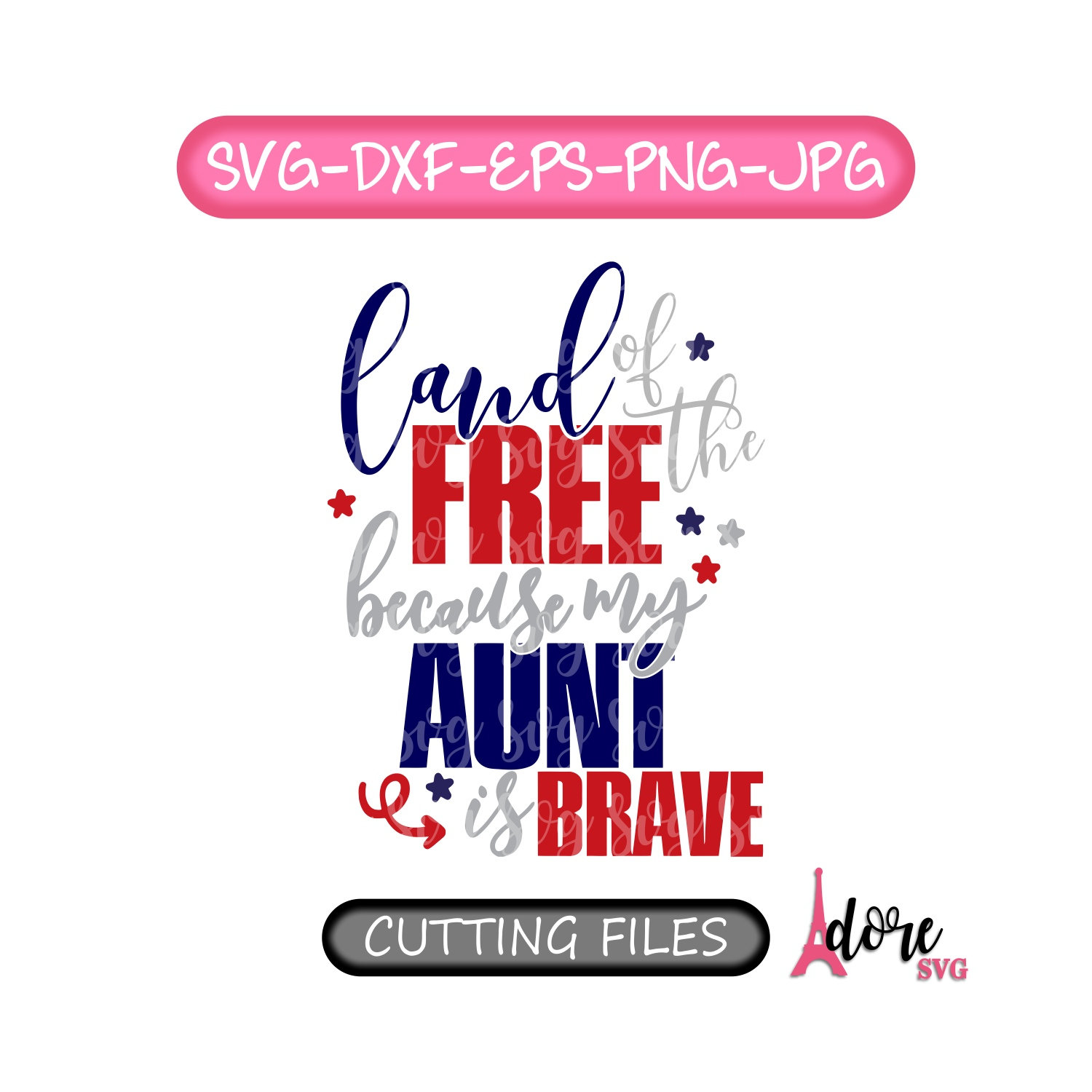 Land Of The Free Svg 4th Of July Svg Independence Day Svg Military Svg Tshirt Svg Military Aunt Svg July 4th Svg Because Of The Brave Svg For Cricut