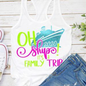 Oh-ship-svgits-a-family-trip-svgcruise-svgfamily-vacation-svgsummer-svgnautical-svgboat-svgcruising-svgvacation-svgcruise-ship-svg-5e223c64