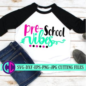 Preschool-vibes-svg-first-day-of-school-svgschool-svgvibes-svgteacher-svgsvg-for-cricut-beginning-of-yearpre-k-svgback-to-school-svg-5e21b5cc