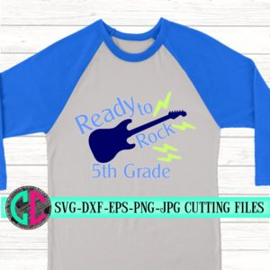 Ready-to-rock-5th-grade-svg-first-day-of-school-svgschool-svgsvg-for-cricut-beginning-of-year-svgboys-svgback-to-school-svgguitar-svg-5e21b6ee