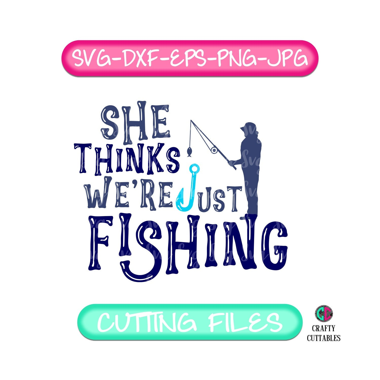 Download She Thinks We Re Just Fishing Svg Just Fishing Svg Fathers Day Svg Fathers Day Fathers Day Gift Fathers Shirt Fishing Svg Dad Svg Fishing Svg For Cricut