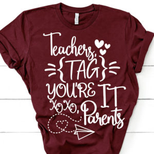 Teachers-tag-youre-it-svgparent-tag-youre-it-svgtag-youre-it-svglove-teachersparent-svgschool-svgteacher-svglast-day-of-school-svg-5e21b6b2