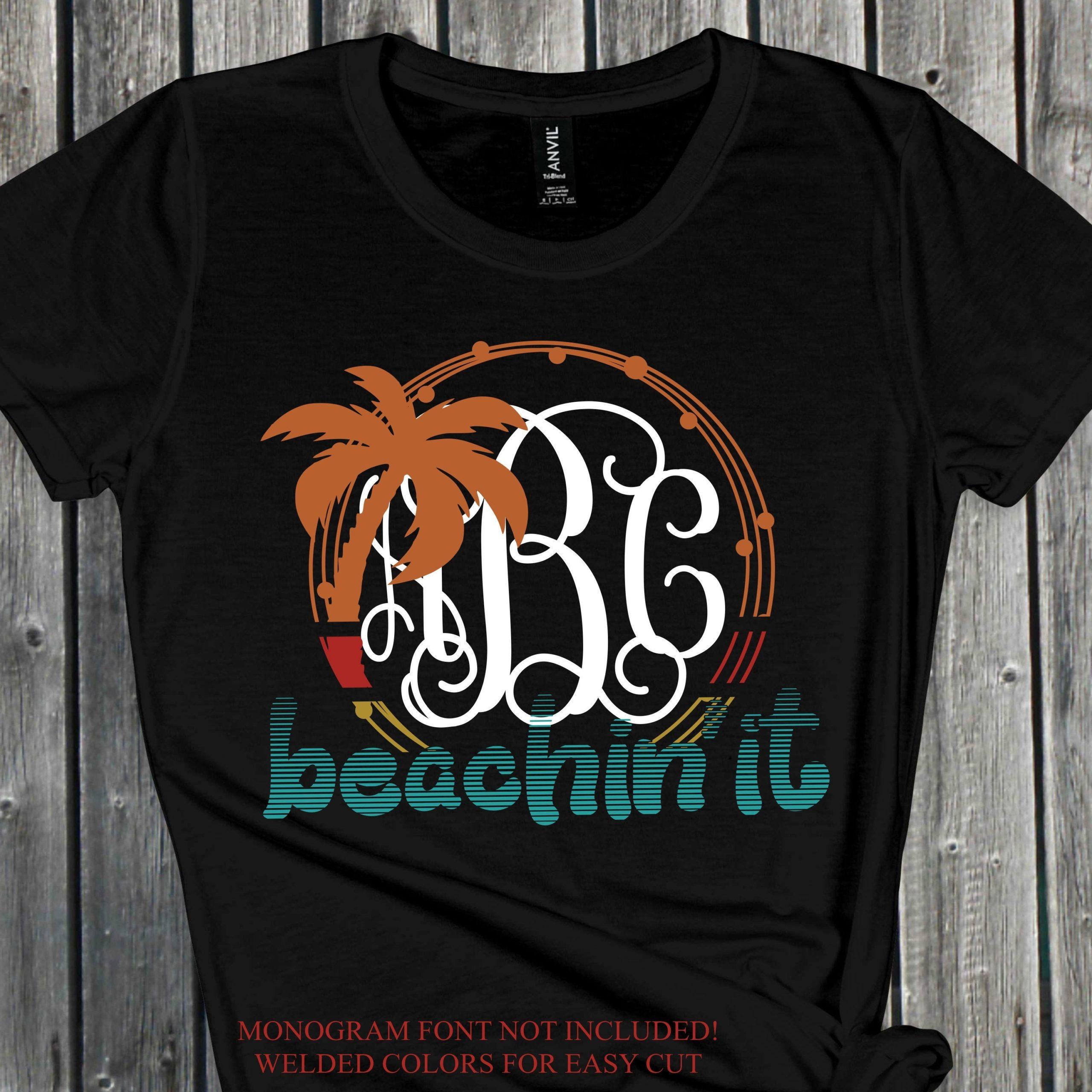 Beachin-it-svg-palm-tree-svg-summer-svgsummer-quotes-svg-hibiscus-svg-tshirt-svgsummertime-svg-svg-for-cricutsilhouette-designs-5ef78ddf
