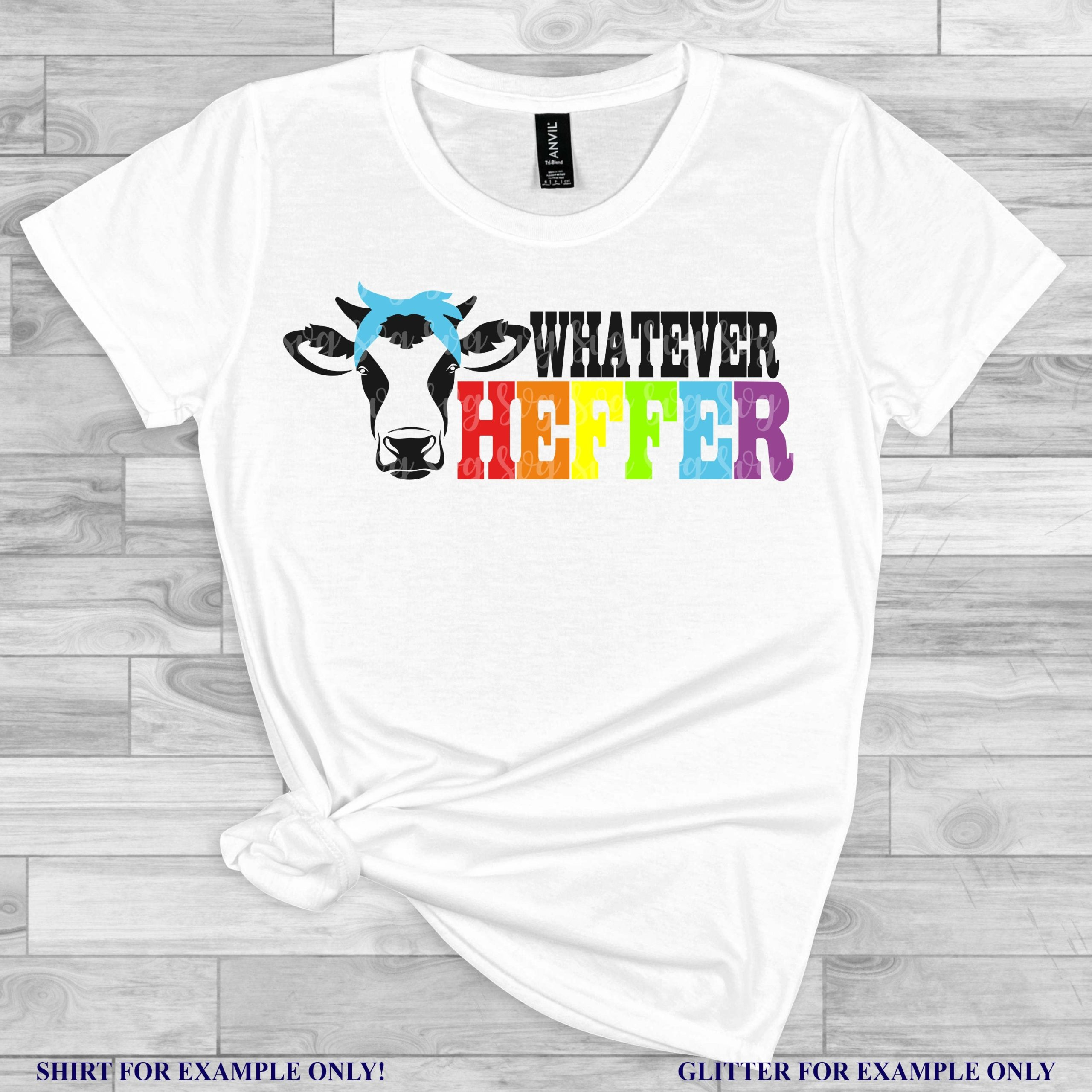 Whatever-heffer-svg-heffer-svg-whatever-svg-cow-svg-farm-svg-tshirt-svg-mom-svg-funny-quote-svg-svg-for-cricut-silhouette-cut-file-5ef78eca