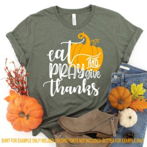Eat-pray-and-give-thanks-svg-thanksgiving-svg-thankful-svg-thanksgiving-svg-designsthanksgiving-cut-filesvg-for-cricutsvg-for-mobile-5f6f6ed7