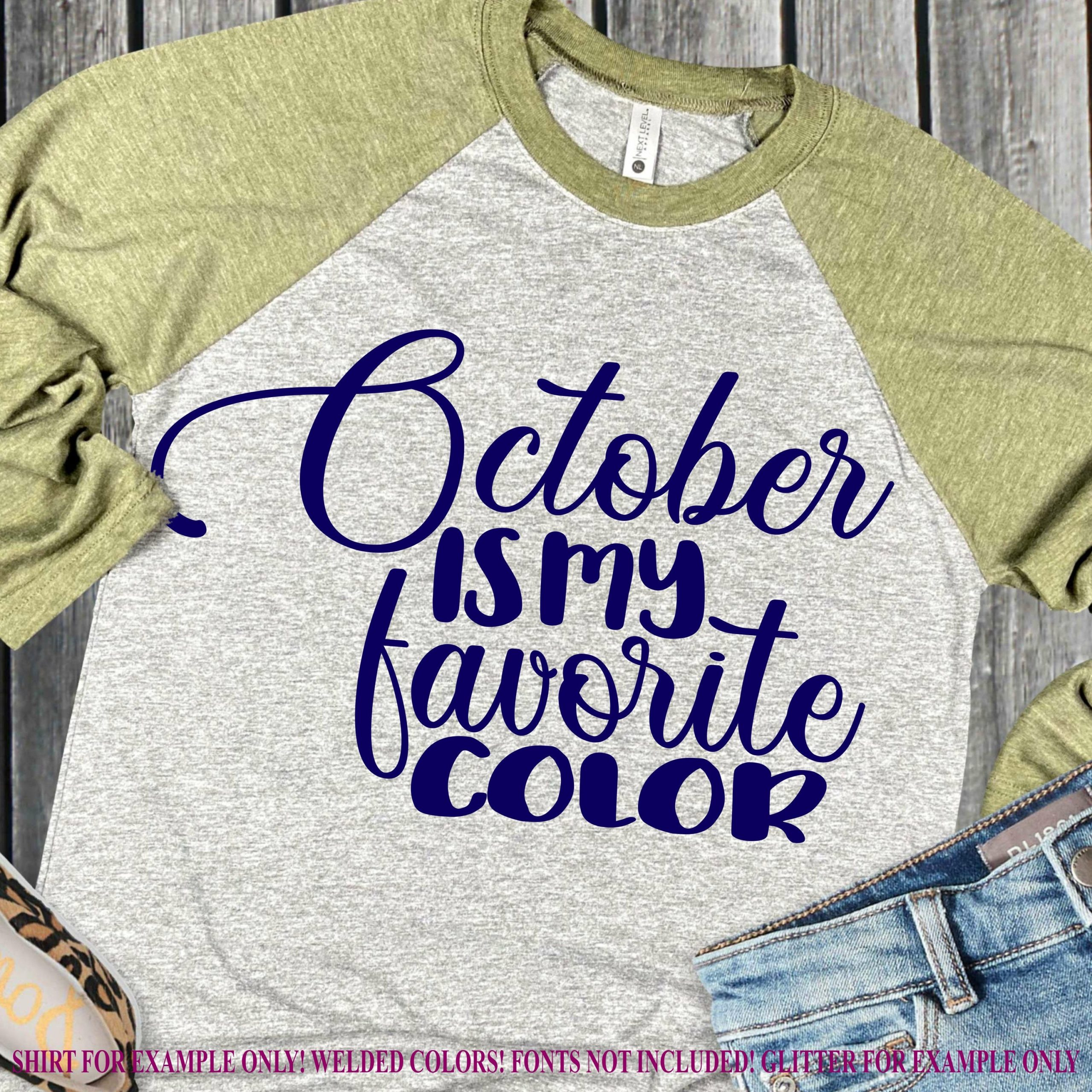 October-is-my-favorite-svg-fall-svg-autumn-svg-fall-sayingsfall-svg-designsfall-cut-filescricut-fall-designscricut-svgsvg-for-mobile-2-5f721a5b