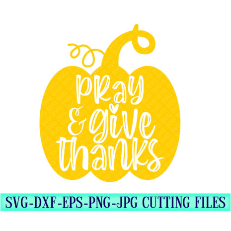 Pray-give-thanks-svg-thanksgiving-svg-fall-svg-thankful-svg-thanksgiving-svg-designsthanksgiving-cut-filesvg-for-cricutsvg-for-mobile-5f6f6ef2