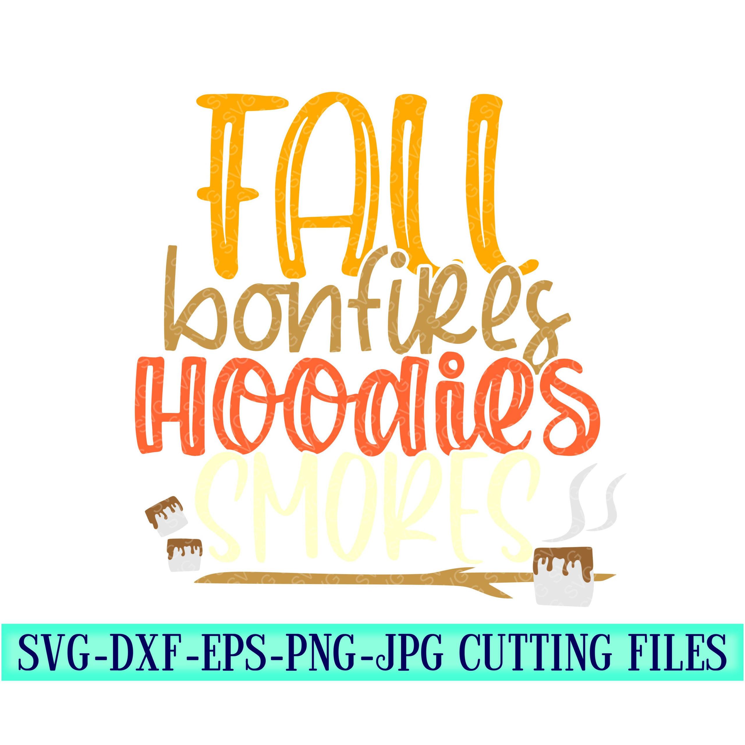 Fall-bonfires-hoodies-smores-svg-smore-svg-bonfire-svg-hoodie-svg-fall-svg-designsfall-cut-filessvg-for-cricutsvg-for-mobile-5f6f6e9e