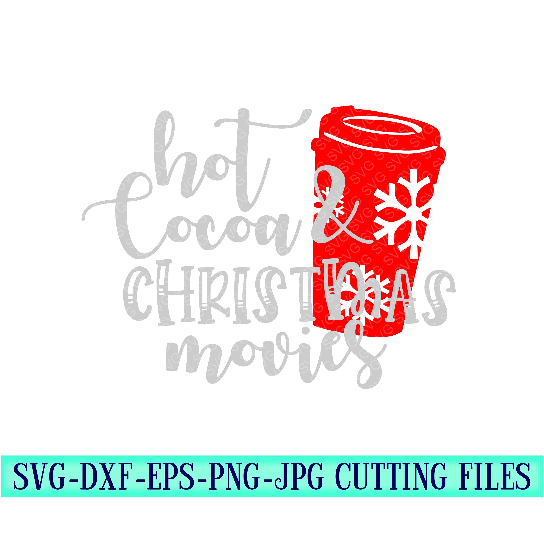 Hot-cocoa-christmas-movies-svg-hot-cocoa-svg-christmas-movies-svg-christmas-svgchristmas-svg-designschristmas-cut-files-5fa0944b