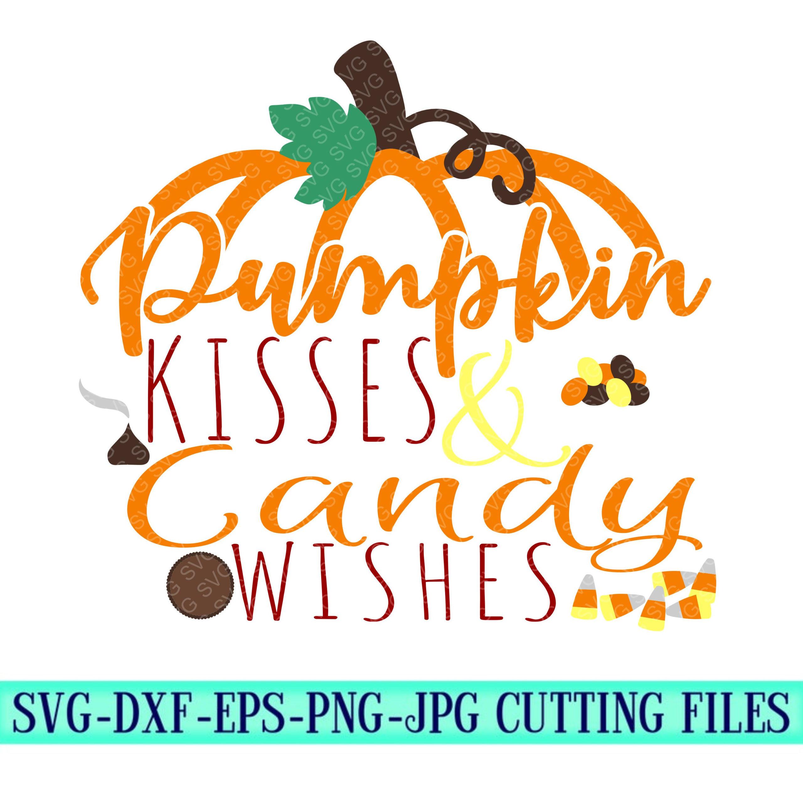 Pumpkin-kisses-candy-wishes-svgpumpkin-svg-fall-time-svg-fall-svg-pumpkins-svg-fall-svg-designcricut-svgsvg-for-mobile-5f6f70c7