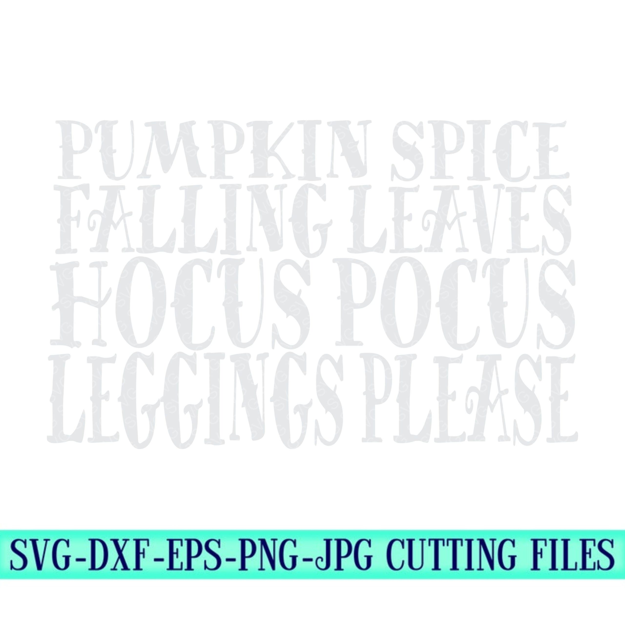 Pumpkin-spice-hocus-pocus-leggings-and-cozy-sweaters-svg-fall-quote-svg-halloween-svg-halloween-svg-designs-halloween-cut-files-cricut-files-5f6f7016