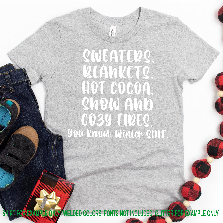 Winter-shit-svg-sweaters-svg-blankets-svg-hot-cocoa-svg-christmas-sayings-svgchristmas-svg-designchristmas-cut-filecricut-svg-5fa09502