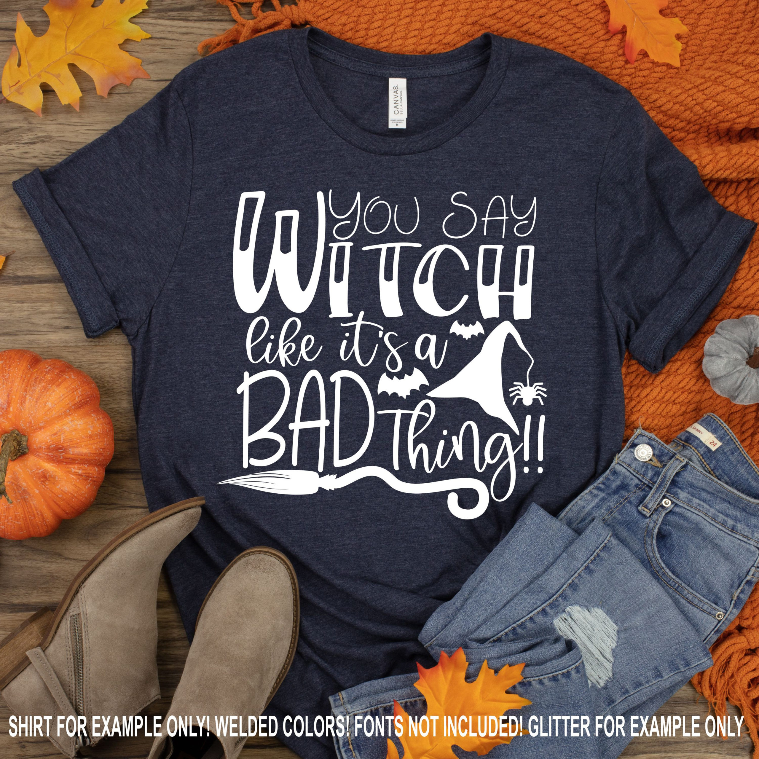 Yall-say-witch-like-its-a-bad-thing-svg-halloween-saying-svg-halloween-svg-designs-halloween-cut-files-cricut-cut-files-svg-for-cricut-5f6f7be9