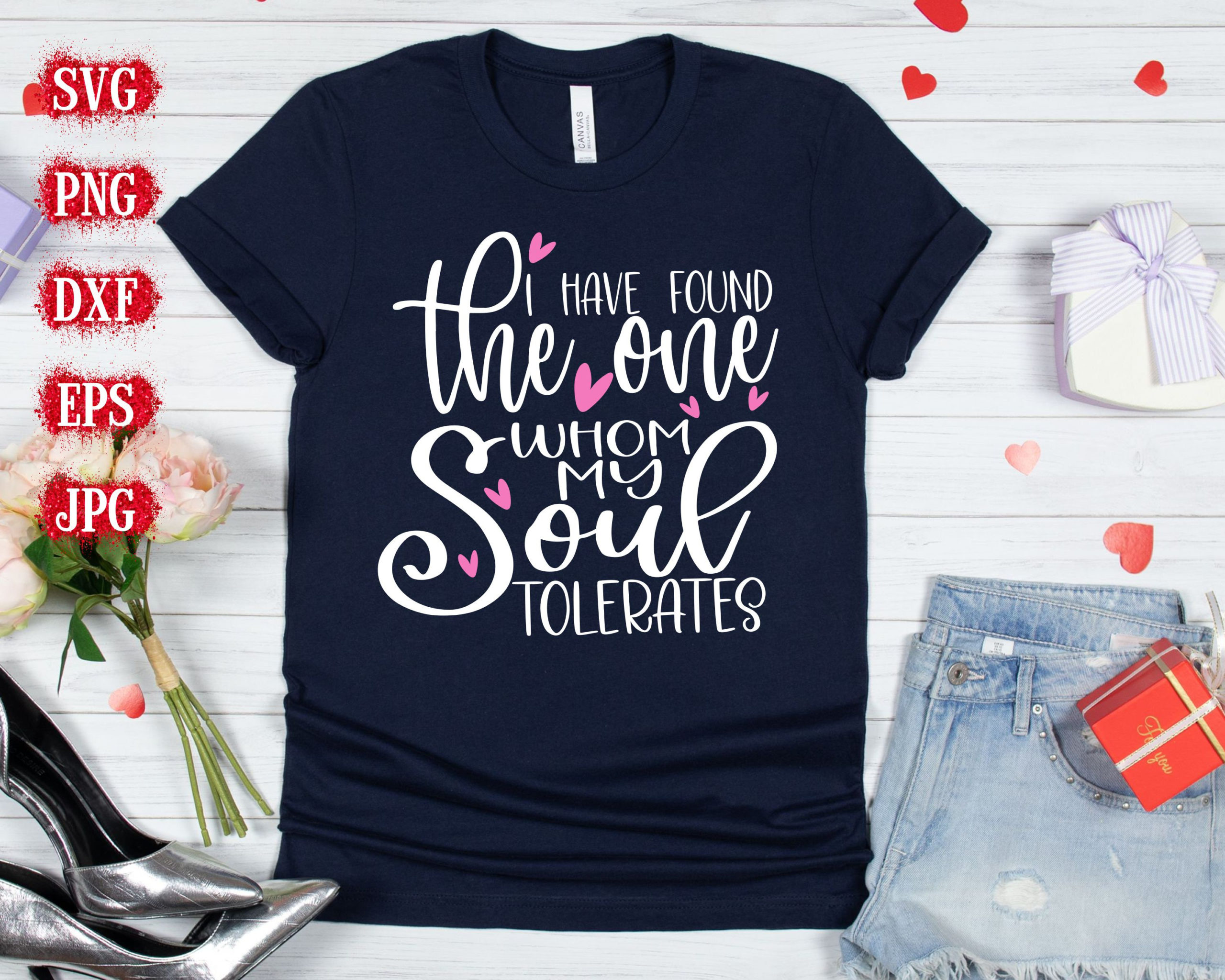 I-have-found-the-one-whom-my-soul-tolerates-svgvalentines-svg-valentines-day-svg-valentines-svg-valentines-cut-files-cricut-cut-files-600a04c0