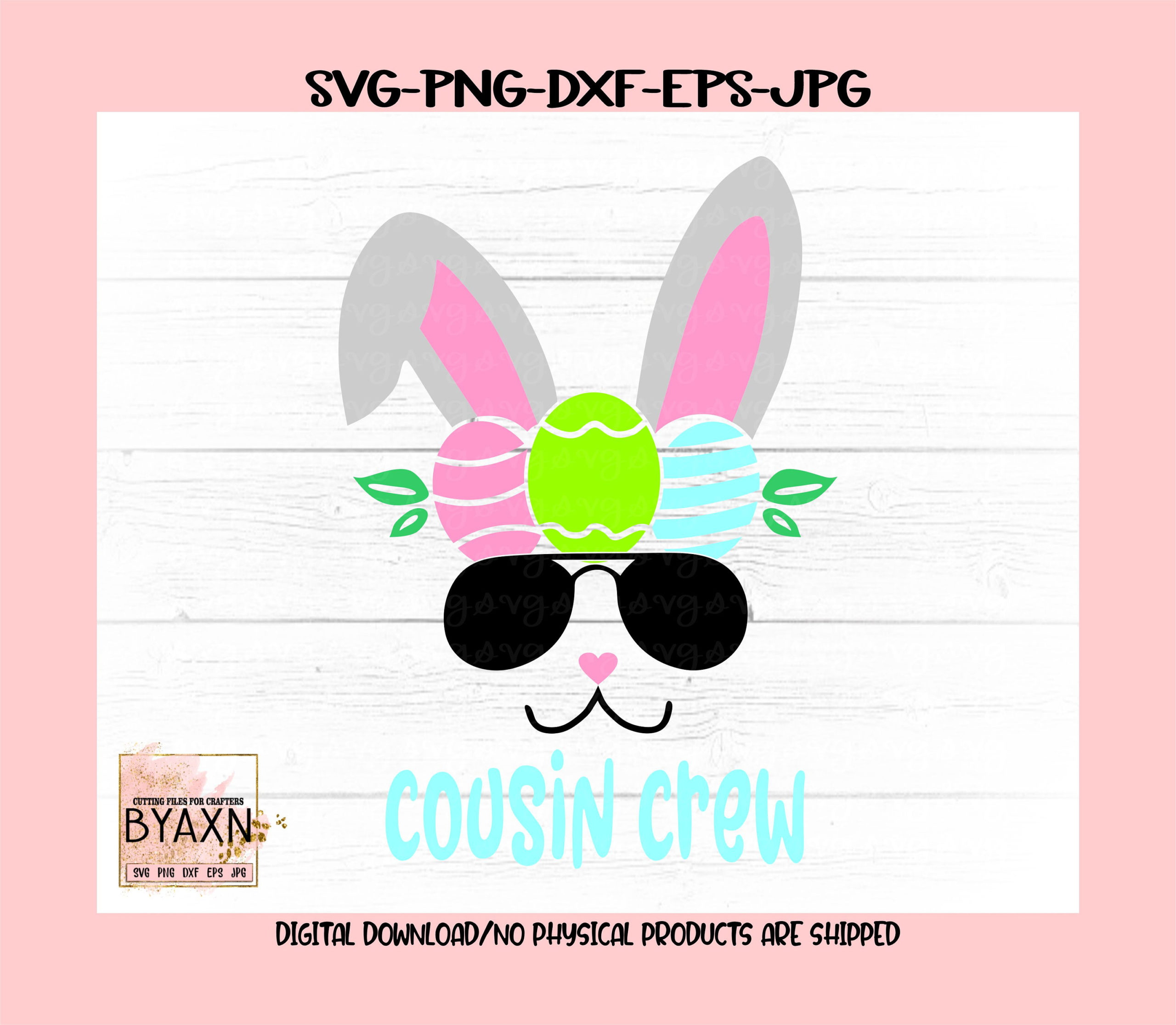 Easter-svg-cousin-crew-bunny-svg-easter-bunny-svg-cousin-crew-svg-bunny-svg-easter-svg-designs-easter-cut-file-easter-cricut-svg-605148bf