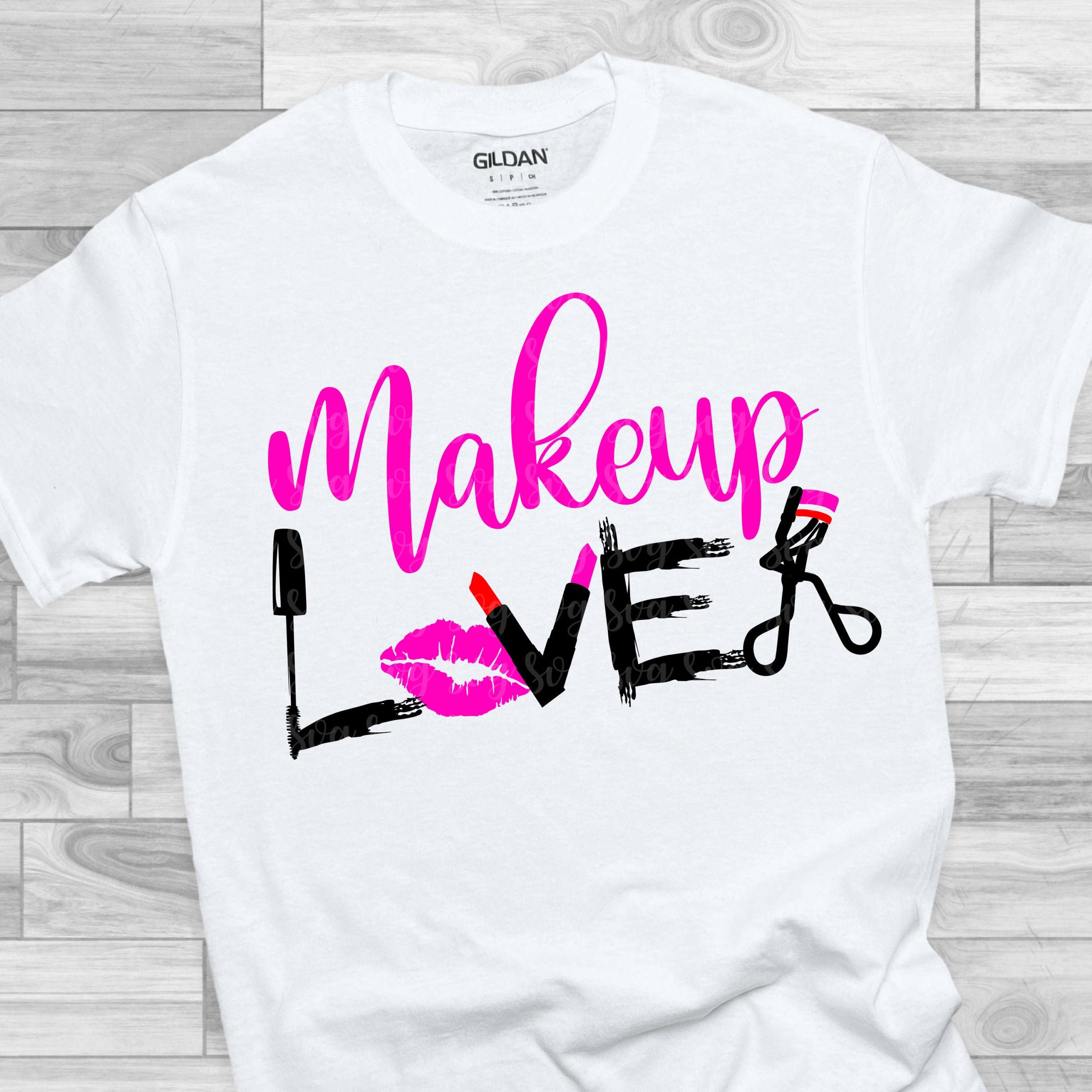 Make-up-lover-svglove-makeup-svgmakeup-shirt-svgmakeup-artistlipstick-svgmascara-svgcuttable-svg-designcuttable-cut-file-cricut-svg-60512e73