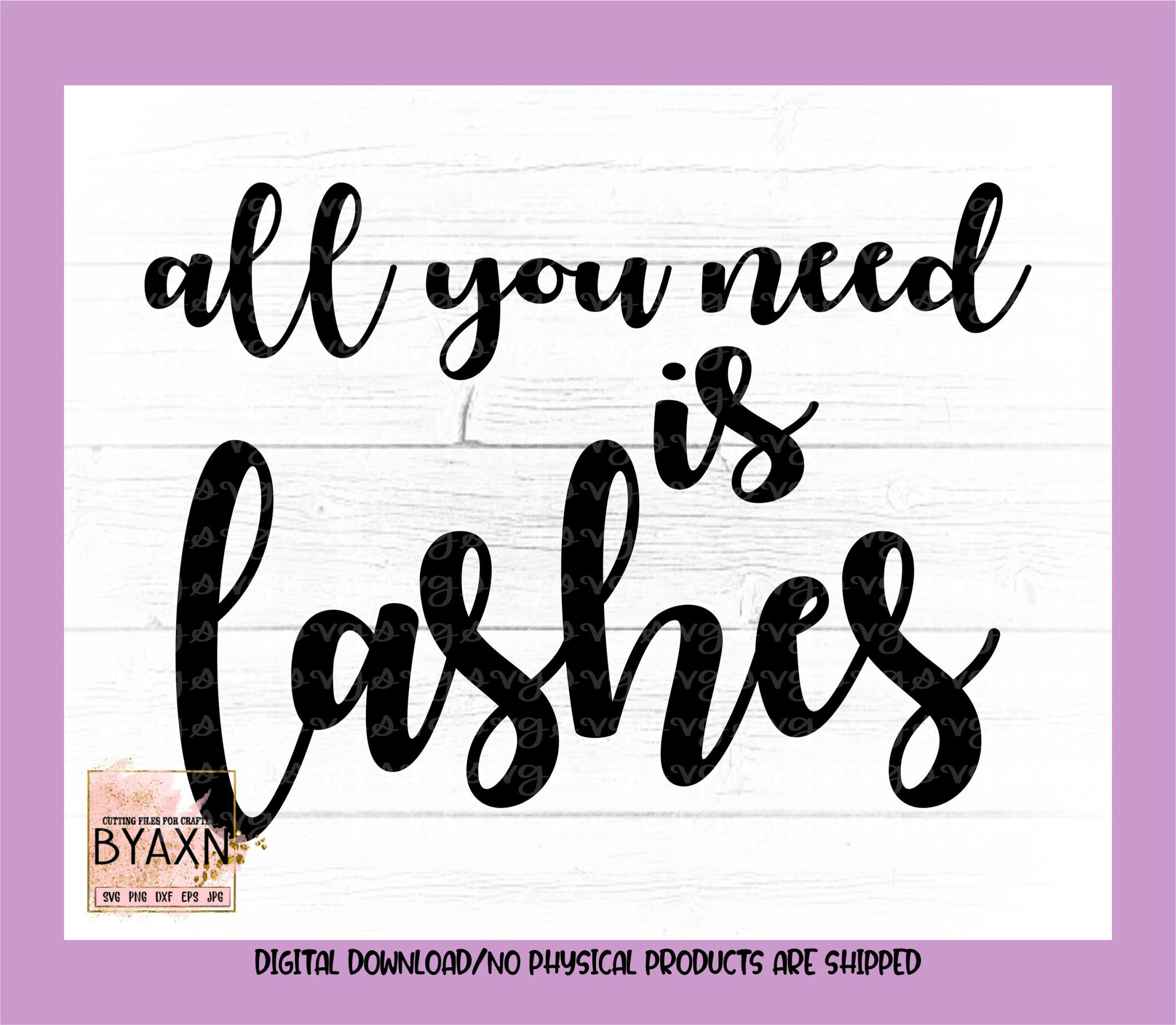 Make-up-svgall-you-need-is-lashes-svg-eyelashes-svg-mascara-svg-lashes-svg-eyelash-svg-makeup-svg-designs-makeup-cut-file-cricut-svg-60514c95