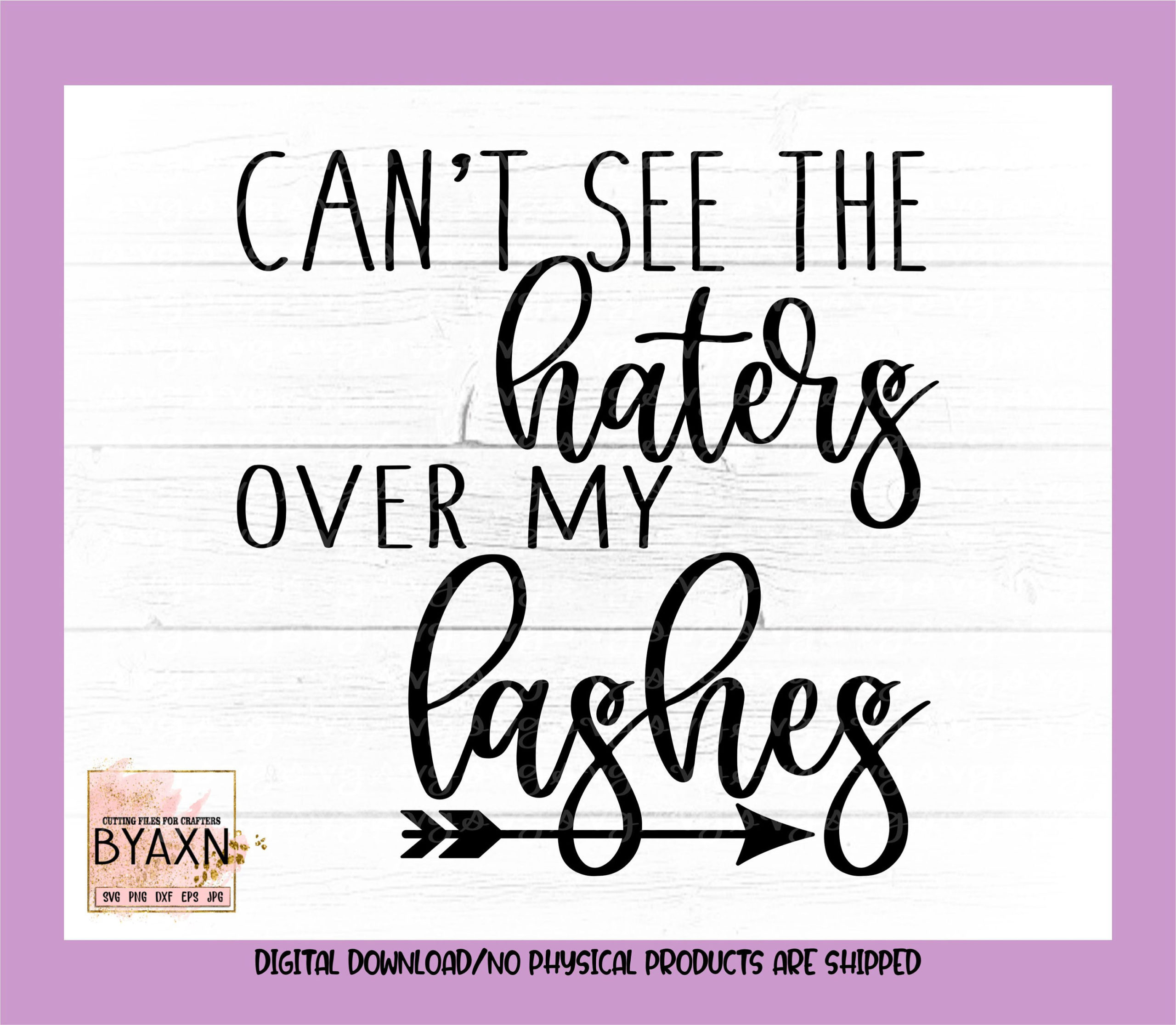 Make-up-svgcant-see-the-haters-over-my-lashes-svg-mascara-svg-lashes-svg-lash-svg-makeup-svg-designs-makeup-cut-file-cricut-svg-60514c84