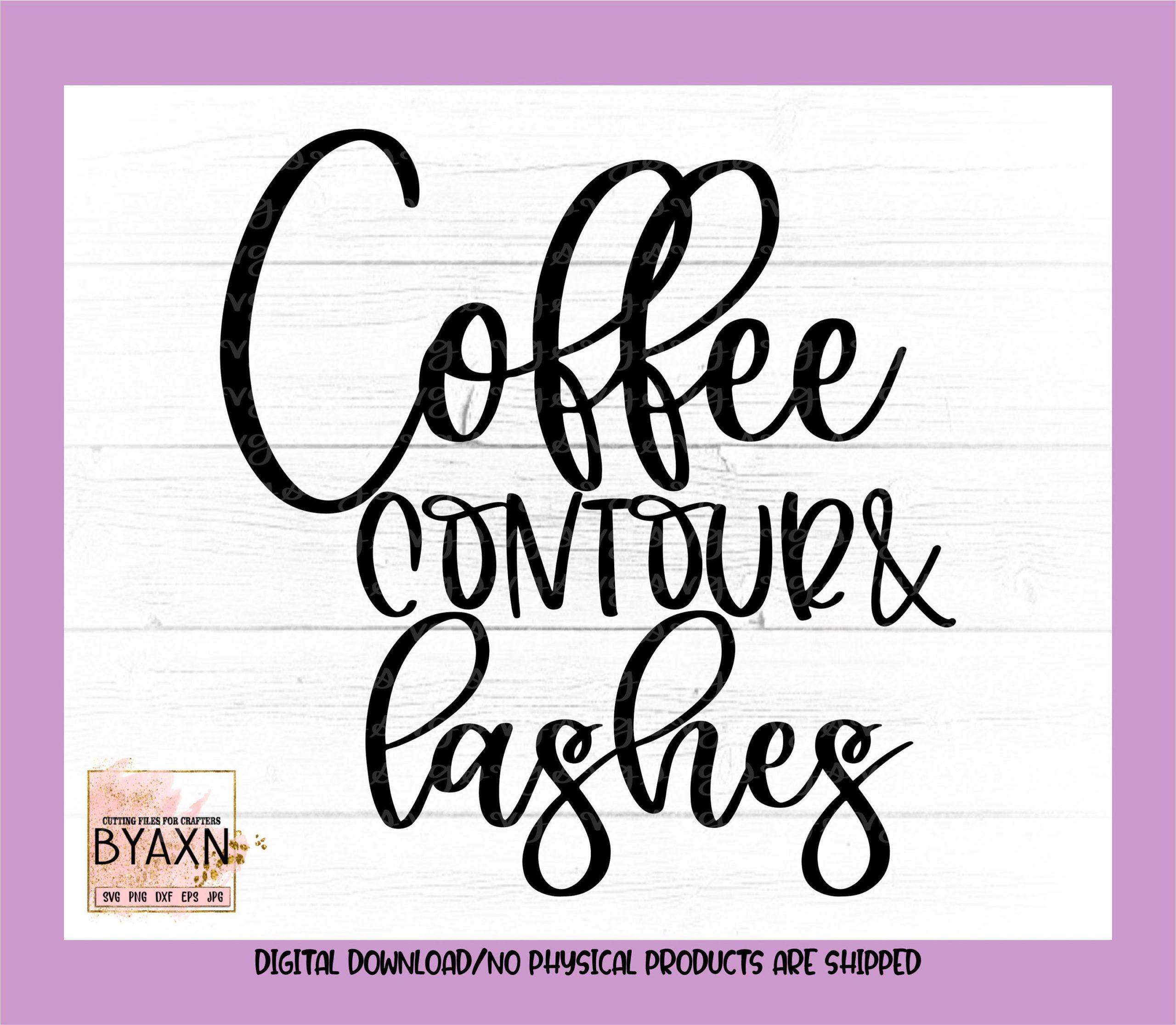 Make-up-svgcoffee-contour-lashes-svg-mascara-svg-lashes-svg-contour-svglash-svg-makeup-svg-designs-makeup-cut-file-cricut-svg-60514cf5