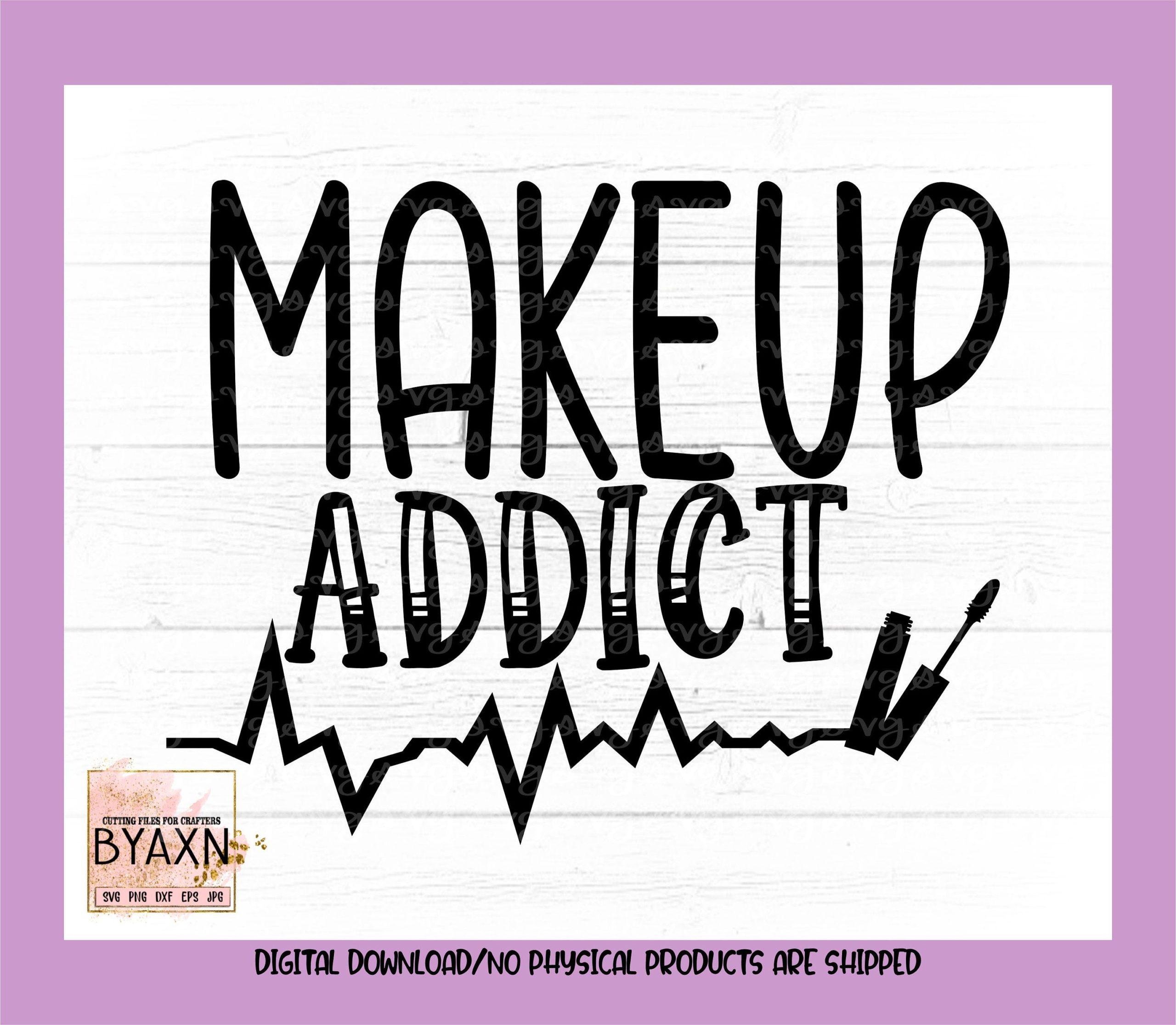 Make-up-svgmakeup-addict-svg-makeup-svg-lipstick-addict-svg-make-upsvg-mascara-svg-makeup-svg-design-makeup-cut-file-cricut-svg-60514cd2