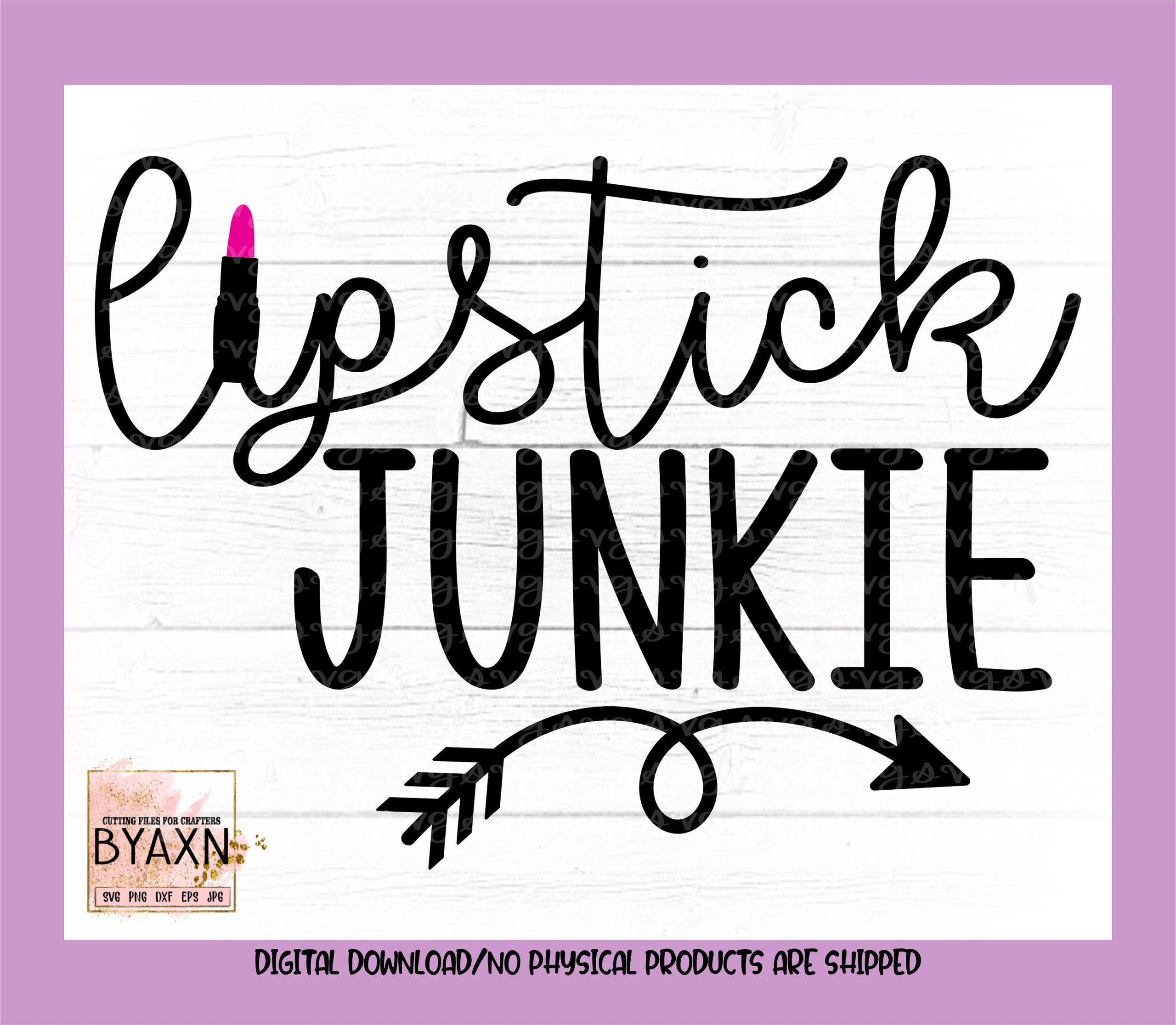 Makeup-svg-lipstick-junkie-svg-makeup-lipstick-addict-svg-makeup-lover-svg-mascara-svg-makeup-svg-design-makeup-cut-file-cricut-svg-60514cdc