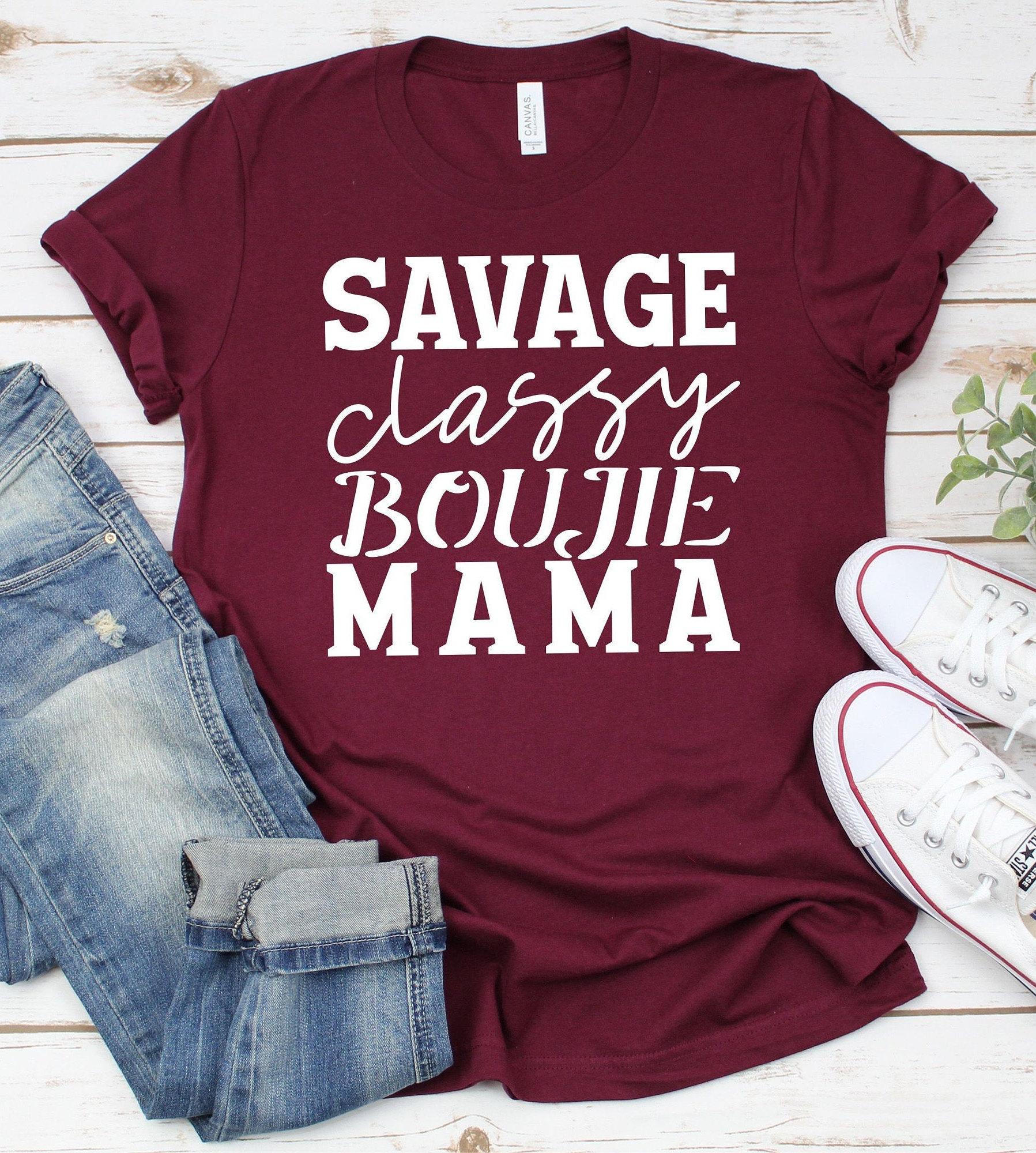 Mothers-day-svg-savage-classy-mama-svg-savage-svg-boujie-svgmama-svg-design-new-svg-designs-cuttable-svg-design-valentine-cricut-svg-60512b87