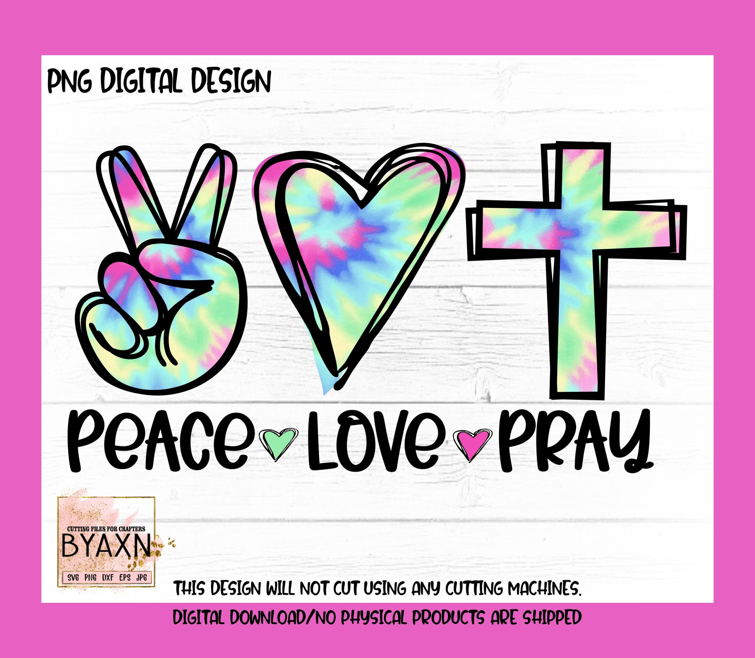 Peace-love-pray-png-tie-dye-png-print-file-for-sublimation-christian-sublimation-peace-love-png-sublimation-png-designs-png-designs-6051494a