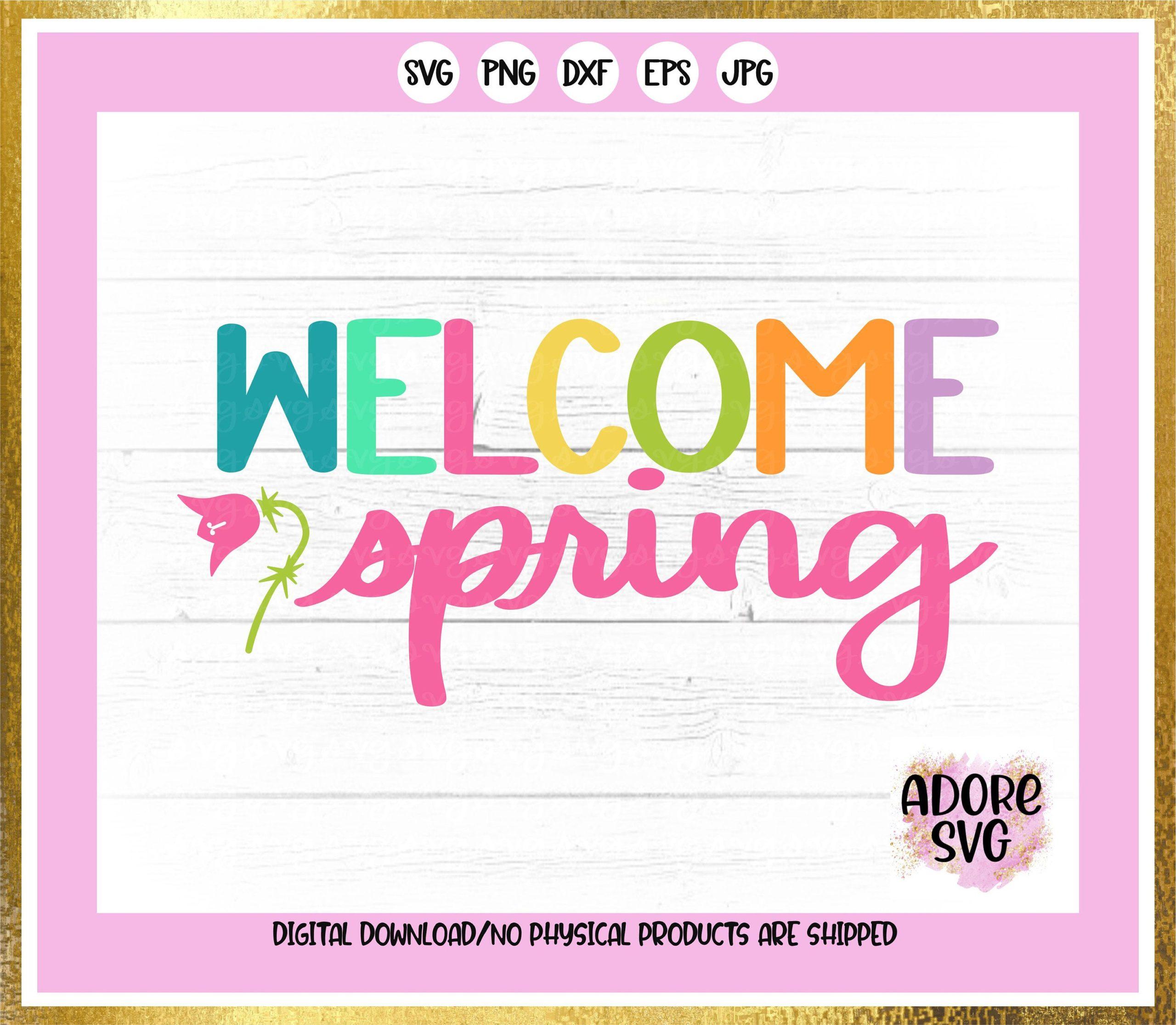 Spring-svg-welcome-spring-svg-spring-svgs-springtime-svg-flowers-svg-spring-svg-design-spring-cut-file-spring-cricut-svg-60512880